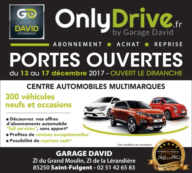 portes ouvertes du 13 au 17 d cembre 2017 au garage david st fulgent en vend e onlydrive. Black Bedroom Furniture Sets. Home Design Ideas