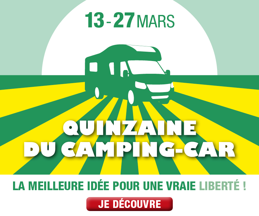 Quinzaine du camping-car du 13 au 27 mars 2021, La meilleur idée pour une vraie liberté