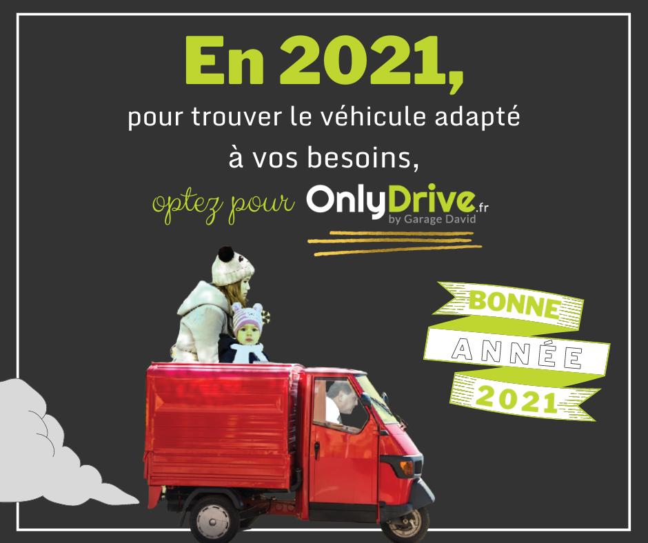 Le Garage David by Onlydrive vous adresse ses meilleurs vœux pour 2021