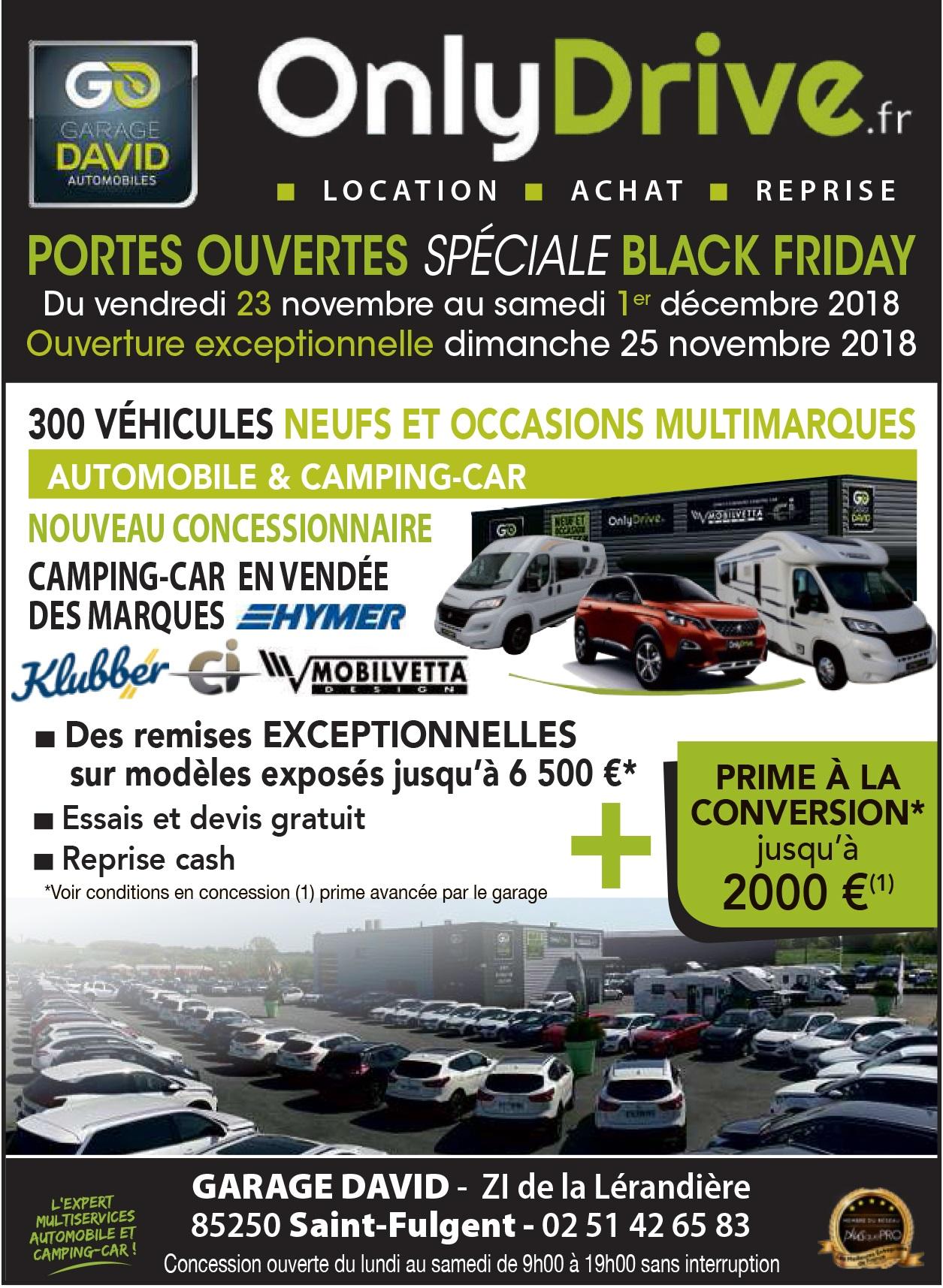Portes Ouvertes Black Friday du vendredi 23 novembre au samedi 1 décembre 2018 avec une ouverture exceptionnelle dimanche 25 novembre au Garage David à Saint Fulgent en Vendée